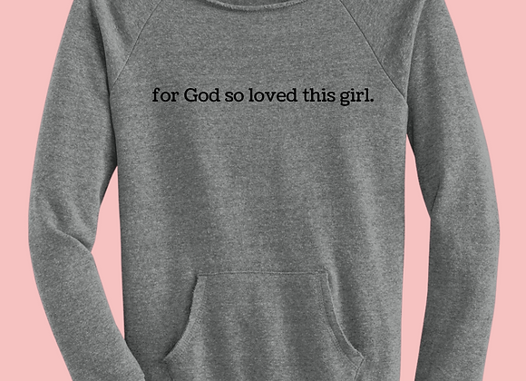 So Loved Sweatshirt