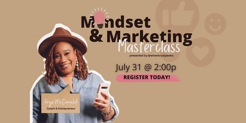 Mindset & Marketing Masterclass