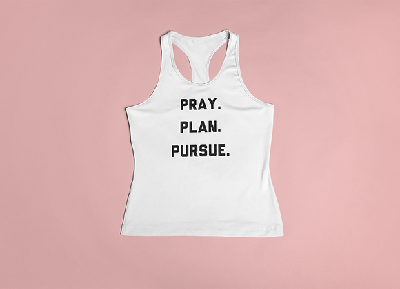 Pray. Plan. Pursue. Tank