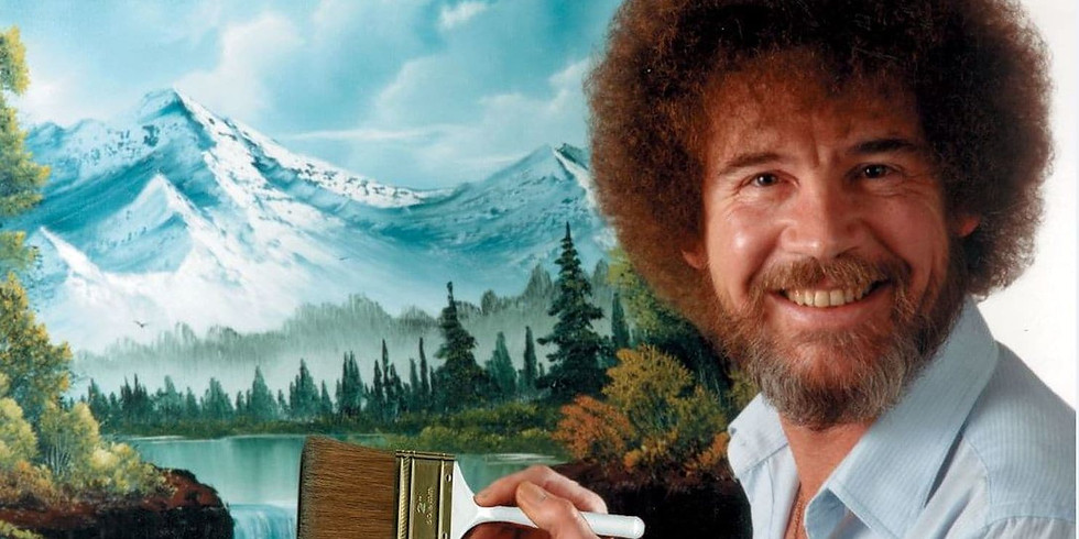 A Night with Bob Ross!