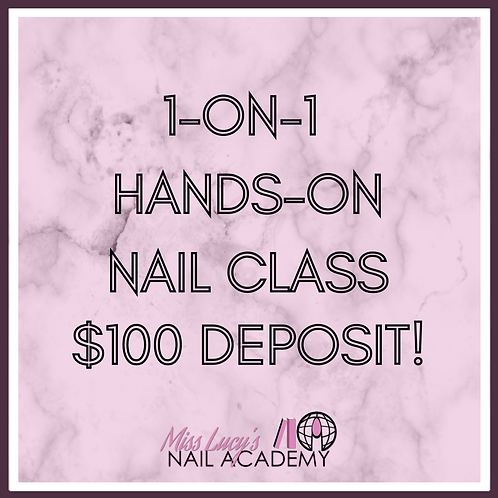 1-on-1 Nail Class (4 Hours In-Person)
