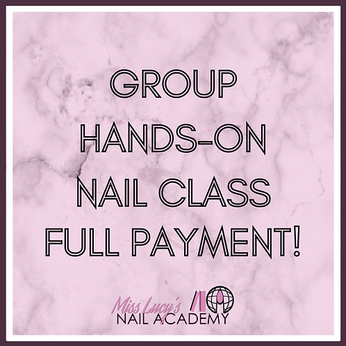 Group Nail Class (4 Hours In-Person)
