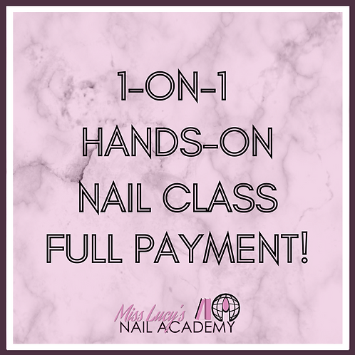 1-on-1 Nail Class (2 Hours In-Person)