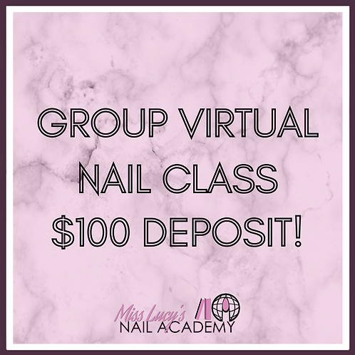 Group Nail Class (4 Hours Virtual)