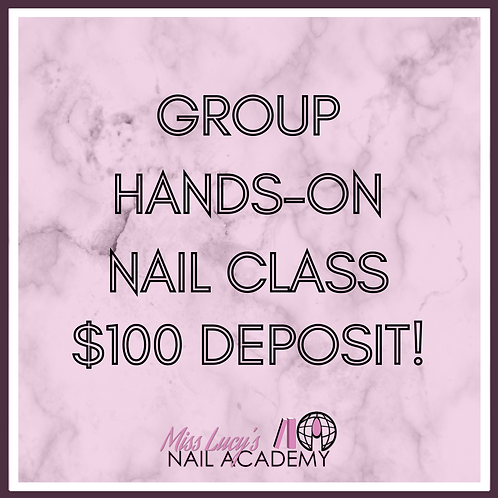 Group Nail Class (2 Hours In-Person)