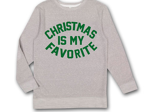 Christmas is my Fav Sweatshirt