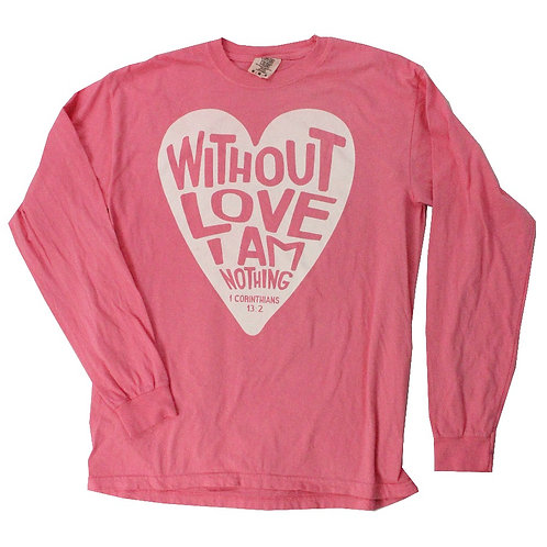 Without Love Long Sleeve