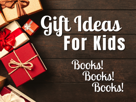 Gift Ideas for Kids - Books! Books! Books!