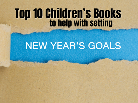 Top 10 Children's Books to Help with New Year's Goals