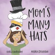Mom's Many Hats