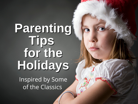 Parenting Tips from 5 Classic Holiday Stories