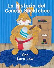 La Historia del conejo bucklebee