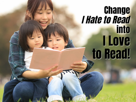 "Change ""I Hate to Read"" into ""I Love to Read"" by Stephanie Morris"