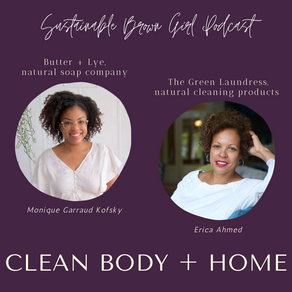Clean Body and Home with founders of Butter + Lye and The Green Laundress