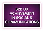 9. B2B UX Achievement in Social & Commun