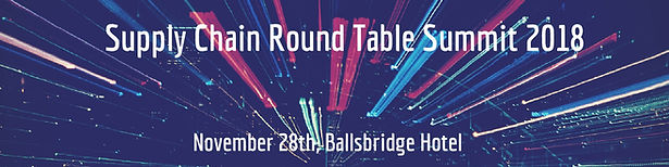 Supply Chain Round Table Summit 2018