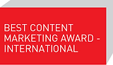 Best Content Marketing Award - International