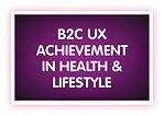 15. B2C UX Achievement in Health & Lifes