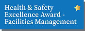 Health & Safety Excellence Award - Facilities Management