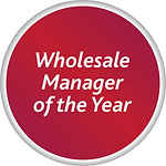 Wholesale Manager of the Year
