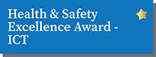 Health & Safety Excellence Award - ICT