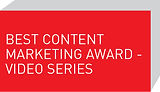 Best Content Marketing Award - Video Series