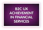 12. B2C UX Achievement in Financial Serv