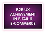 10. B2B UX Achievement in E-tail & e-Com