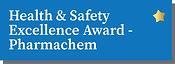 Health & Safety Excellence Award - Pharmachem