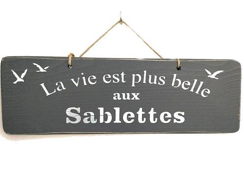 PANCARTE la vie aux Sablettes