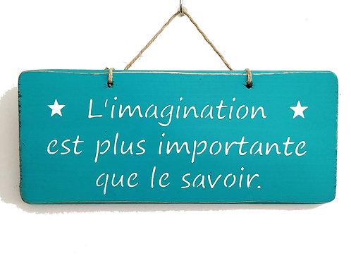 PANCARTE DECO imagination savoir