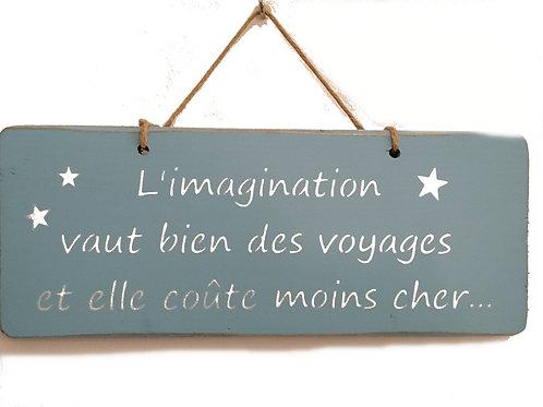 PANCARTE DECO imagination voyages