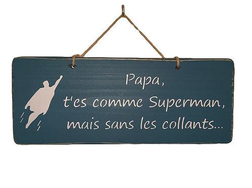 PANCARTE DECO papa superman
