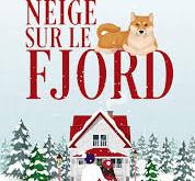 Et il a neigé sur le fjörd, de Laëtitia Arnould #romance #glorianaeditions