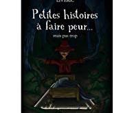 Histoires à faire peur... mais pas trop - Un recueil de Frédéric Livyns