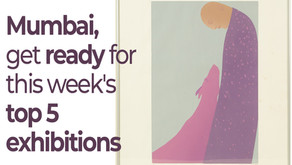 Mumbai, get ready for this week's top 5 exhibitions