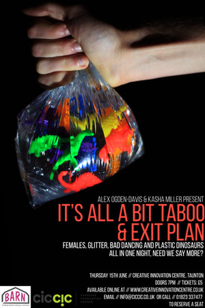 Double Bill - It's All A Bit Taboo and Exit Plan
