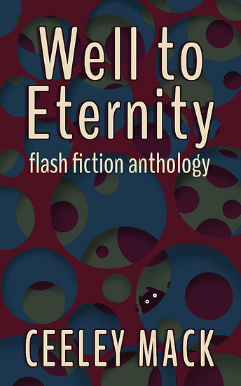 Well to Eternity, Signed Paperback