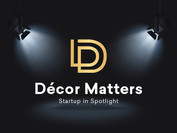 Startup in Spotlight: DecorMatters – Leading Augmented Reality Startup for Interior Design