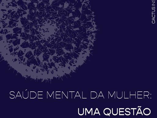 A Saúde Mental da Mulher: uma questão além do gênero
