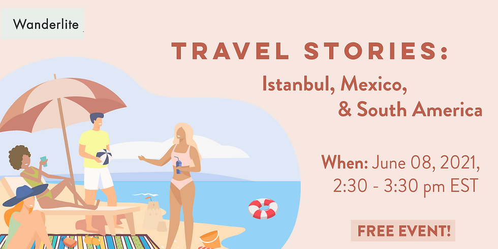 (PAST) Travel Stories- Session 2