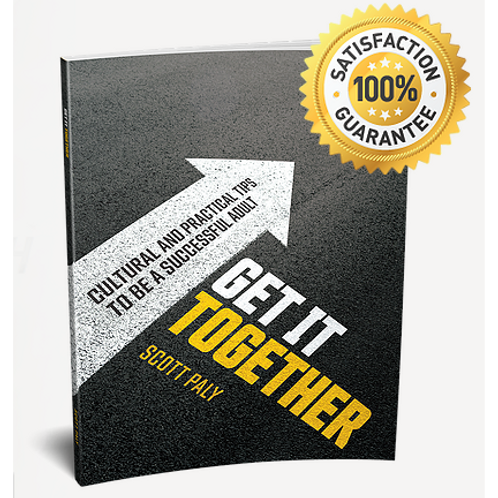 Get It Together: Cultural and Practical Tips to be a Successful Adult