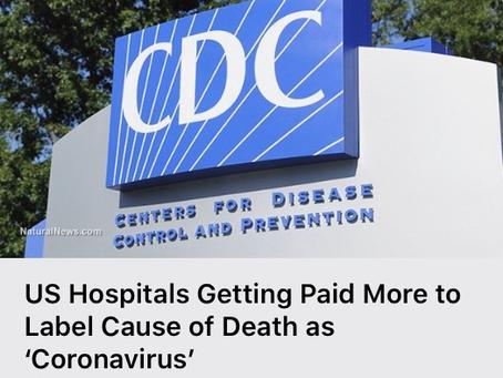 Hospitals make more money off corona virus deaths
