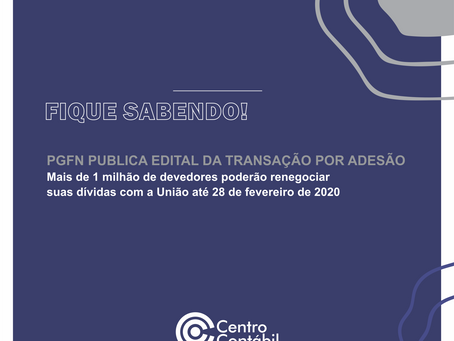 PGFN publica edital da transação por adesão