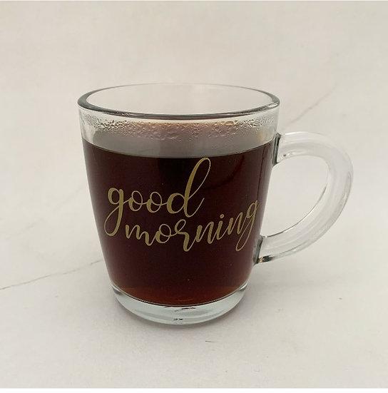 'Good Morning' Glass mug