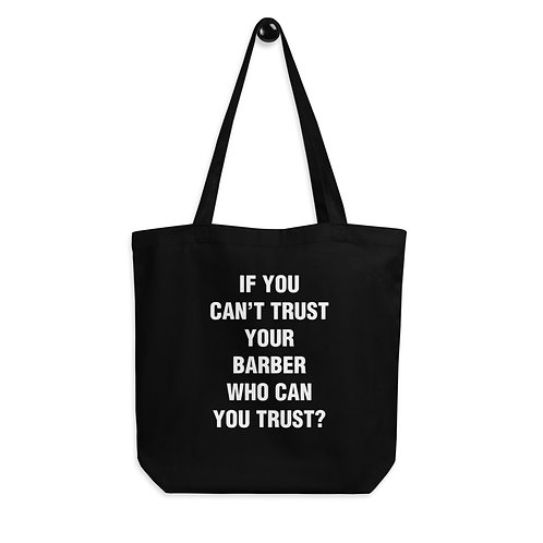 If You Can't Trust Your Black Eco Tote Bag