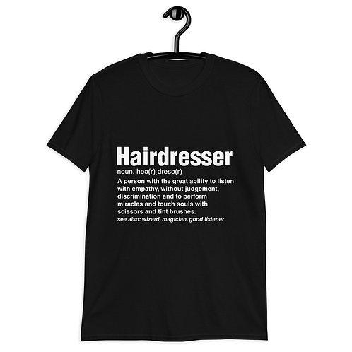 Hairdresser Explanation Short-Sleeve Unisex T-Shirt