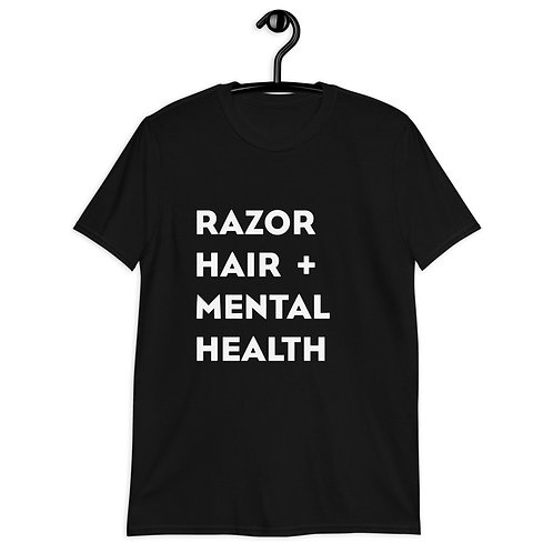 Razor, Hair & Mental Health Short-Sleeve Unisex T-Shirt