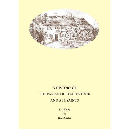 A History of the Parish of Chardstock and All Saints