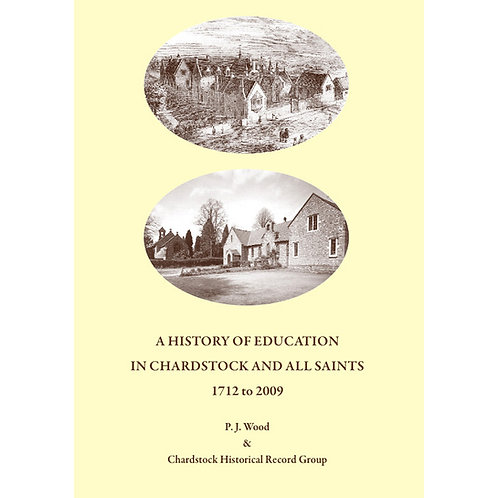 A History of Education in Chardstock and All Saints